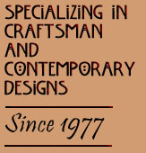Specializing in Craftsman and Contemporary Designs since 1977